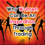 Why Women Can Be An Inspiration Through Trading - Tab